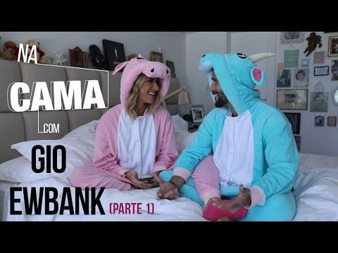 Na cama com Gio Ewbank e.... Bruno Gagliasso (parte 1) | GIOH thumbnail