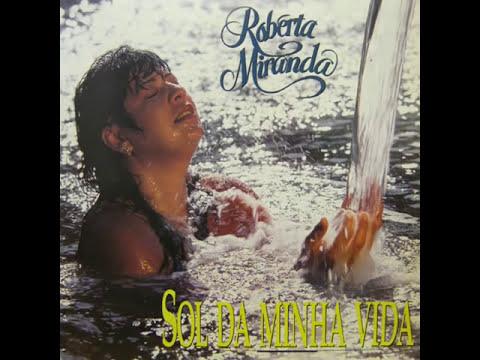 Roberta Miranda - Sol da Minha Vida (1992) - CD Completo