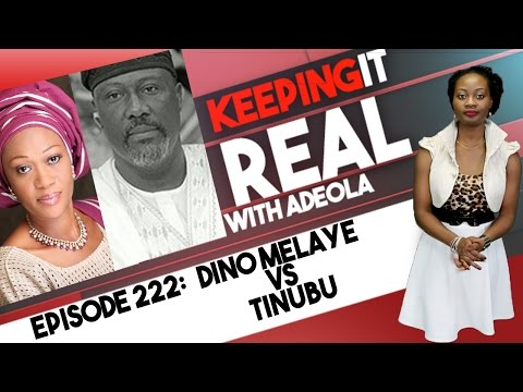 Keeping It Real With Adeola - Eps 222 (Dino Melaye vs Tinubu, Gambia Bans Child Marriage)