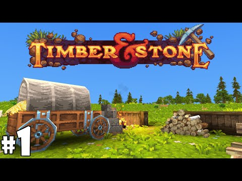 Timber and Stone 1.6 - Episode 1 - The Comeback