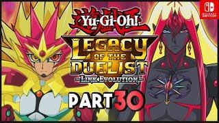 Yu-Gi-Oh! Legacy of the Duellist Link Evolution ENGLISH Nintendo Switch Part 30 Gameplay Walkthrough