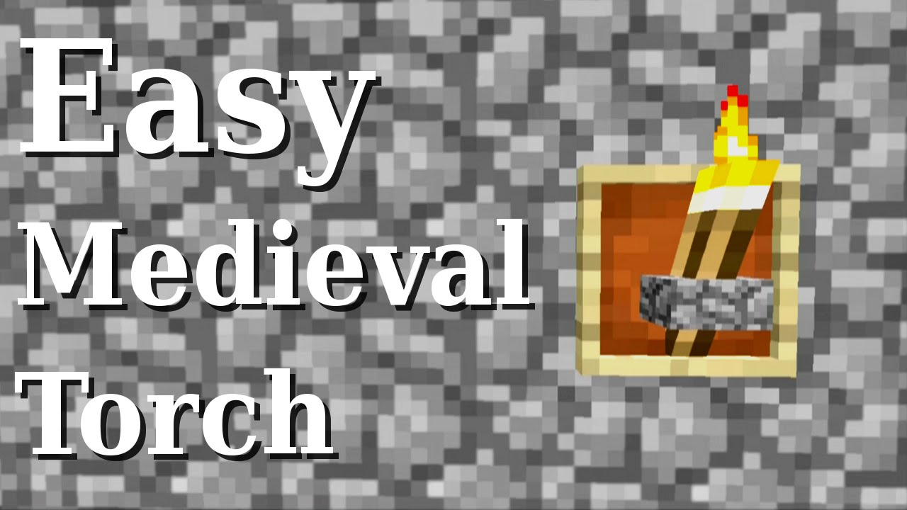Easy Medieval Torch
