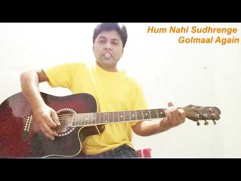 download lagu Hum Nahi Sudhrenge-guitar Cover Golmaal Again Chords And Strumming gratis