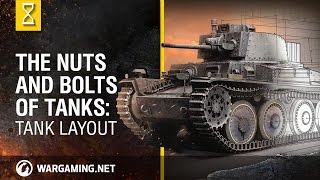 The Nuts and Bolts of Tanks: Tank Layout - World of Tanks