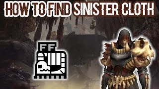 How to Find The Sinister Cloth | Monster Hunter World