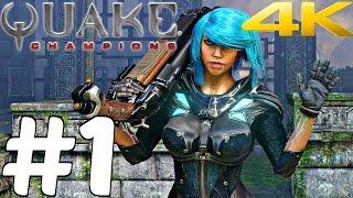 Quake Champions - Gameplay Walkthrough Part 1 - Multiplayer [4K 60FPS] Closed Beta