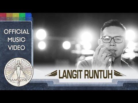 download lagu SamSonS - Langit Runtuh (Official Music Video) gratis