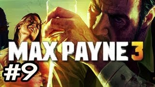 Max Payne 3 Walkthrough w/Nova Ep.9 - SNEAKY SNEAKY FAIL