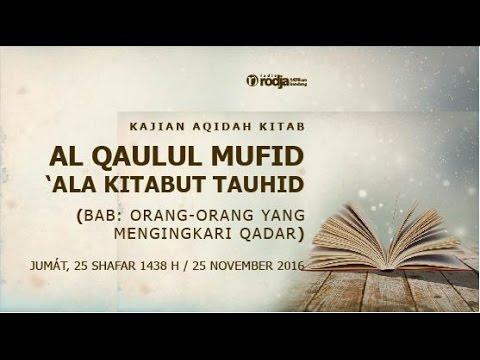 Al Qaulul Mufid 'Ala Kitabut Tauhid | Bab: Yang Mengingkari Qadar | Ustadz Abu Haidar As Sundawy