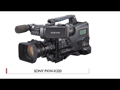 Sony PXW-X320 XDCAM Camcorder: Hands-On Review