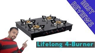 Best 4 Burner Lifelong Glass Top Gas Stove in India 2019