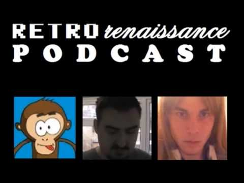Retro Renaissance Podcast 2