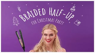 Braided Half-up for Christmas Party |Panasonic nanoe™ Hair Straightener EH-HS99