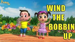 Wind The Bobbin Up - Nursery Rhyme Kids Song - Popular Nursery Rhymes - Pankoo Kids