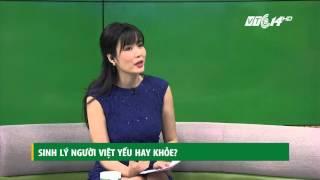 (VTC14)_Sinh lý người Việt yếu hay khỏe?