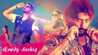 Rowdy Aashiq | Hindi dubbed South Movie