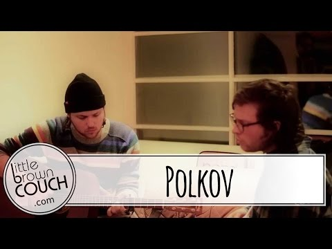 Polkov - Changes - Little Brown Couch