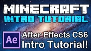 [TUTORIAL] How to Make a MINECRAFT INTRO - After Effects CS6 & CC Tutorial [HD] NEW