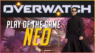 Play of the game as Neo - Overwatch Parody