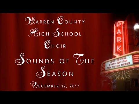 2017 SOUNDS OF THE SEASON - WCHS CHOIR