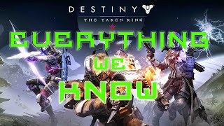 EVERYTHING WE KNOW: The Taken King Edition