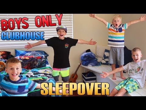 BOYS ONLY Secret Clubhouse Sleepover