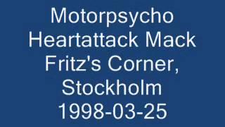 Watch Motorpsycho Heartattack Mac video