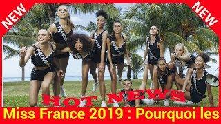 Miss France 2019:Pourquoi les trente prétendantes forment « une promotion d'exception » selon Sylvie