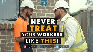 NEVER TREAT Your Workers Like THIS!   FUNNY