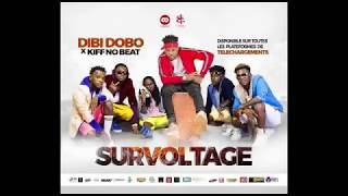 DIBI DOBO FEAT KIFF NO BEAT #SURVOLTAGE  (AUDIO OFFICIEL)