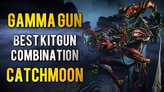 Warframe: BEST KITGUN #1 | CATCHMOON GAMMA GUN