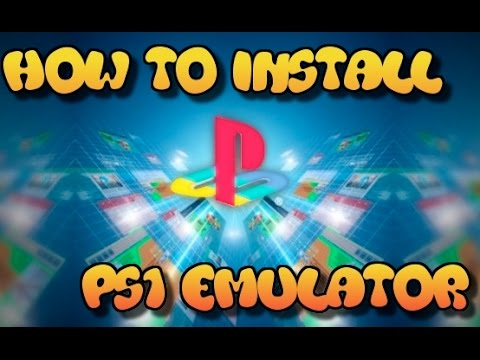 Playstation 1 Emulator - How to Download and Install