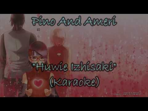 Pino And Ameri (Karaoke Lyric Full HD) Naruto Ending 38 (Huwie Izishaki)