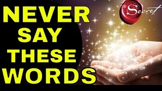 7 Words That BLOCK The Law of Attraction (WARNING!!!)