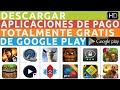 Descarga Aplicaciones de Pago del Google Play Store hacia tu PC/Laptop totalmente Gratis
