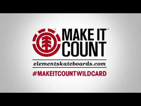 ELEMENT &quot;WILD CARD&quot; MAKE IT COUNT - 2012 VIDEO CONTEST