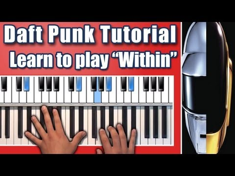"How to play: ""Within"" by Daft Punk - Piano Tutorial - Random Access Memories Album - Nikolas Nunez"