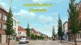 Dorpsvernieuwing in Westmalle.