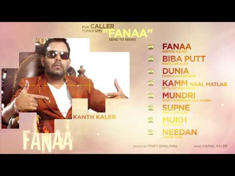Kanth Kaler | Fanaa | Entire Album | Nonstop Brand New Songs 2014 | Latest Punjabi Songs | Jukebox video