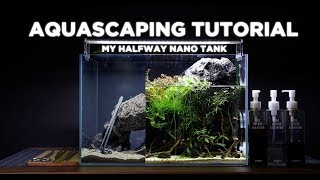 HalfWay nano tank - Cinematic Aquascaping TUTORIAL