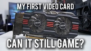 DUSTING OFF MY 6 YEAR OLD VIDEO CARD