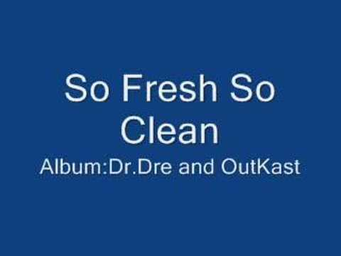 dr dre and outkast so fresh so clean youtube. Black Bedroom Furniture Sets. Home Design Ideas