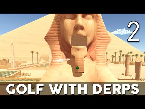 [2] Golf With Derps (Golf With Friends W/ GaLm And The Derp Crew)