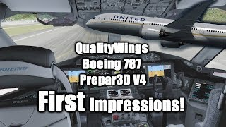 QualityWings Boeing 787 Prepar3D V4: First Impressions! [Review]