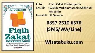 Fikih Zakat Kontemporer   Syaikh Muhammad bin Shalih Al Utsaimin   Al Qowam