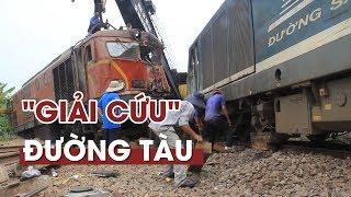 Nỗ lực giải cứu đường sắt sau vụ hai tàu hỏa đâm nhau