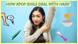 How Kpop Idols deal with Hair? Wax? Shave? Laser? | Idol Insider 🔍