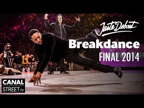 Breakdance Final - Juste Debout 2014 Bercy