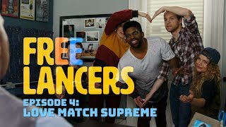 Freelancers Episode 4: Love Match Supreme