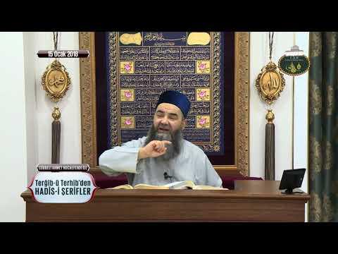 Cübbeli Ahmet Hoca ile Hadis-i Şerifler 58. Bölüm 15 Ocak 2018